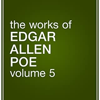 The Works of Edgar Allan Poe, Volume 5 cover art