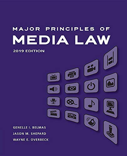 Compare Textbook Prices for Major Principles of Media Law: 2019 Edition 1 Edition ISBN 9780357113127 by Overbeck, Wayne,Belmas, Genelle