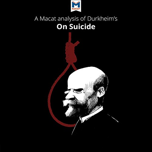 A Macat Analysis of Émile Durkheim's On Suicide audiobook cover art