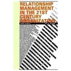 Relationship Management In 21st [Paperback] Viney Kripal,G. K. K. Singh [Paperback] [Jan 01, 2017] Viney Kripal,G. K. K. Singh