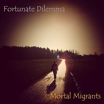 Mortal Migrants