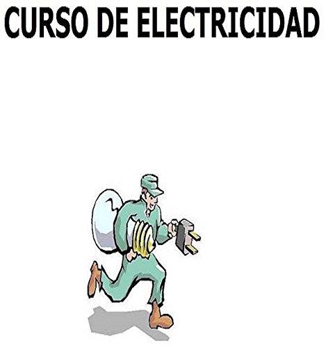 Curso de Electricidad: Electricidad Fácil pero Curso Completo