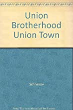 Union Brotherhood, Union Town: The History of the Carpenters