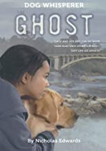 Dog Whisperer: The Ghost (Dog Whisperer Series)