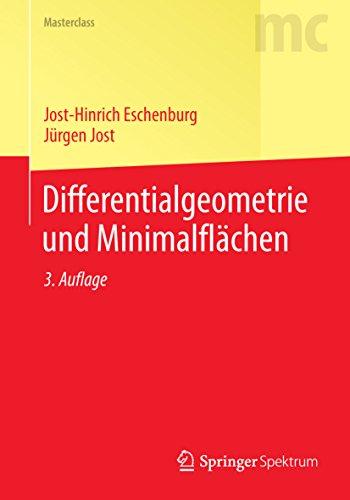 Differentialgeometrie und Minimalflächen (Masterclass)