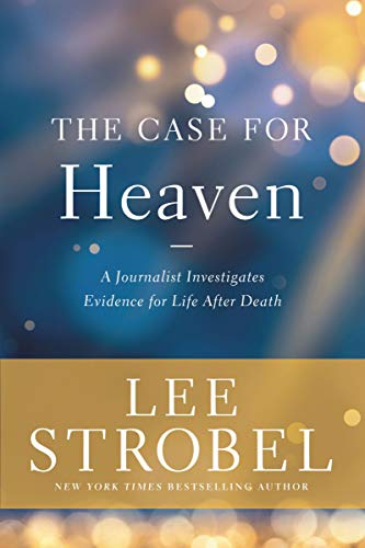 The Case for Heaven: A Journalist Investigates Evidence for Life After Deathの詳細を見る