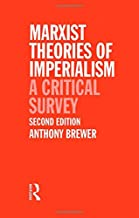 Marxist Theories of Imperialism: A Critical Survey (International Business)