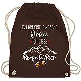 Shirtracer Après Ski - Ich bin eine einfache Frau, Ich liebe Berge und Bier - Unisize - Braun WM110 - Turnbeutel und Stoffbeutel aus Baumwolle