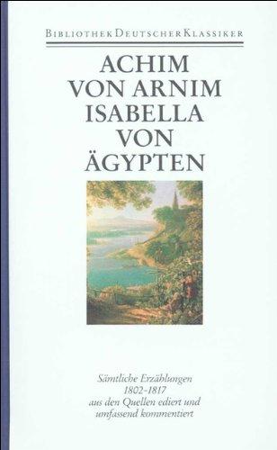 Werke in sechs Bänden: Band 3: Sämtliche Erzählungen 1802-1817