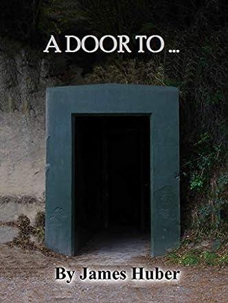 A Door To ...