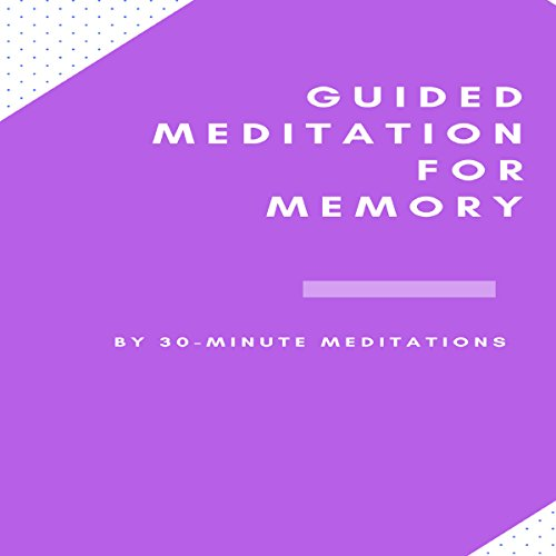 Guided Meditation for Memory audiobook cover art
