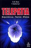 Telepatia - Experiências - teorias - efeitos