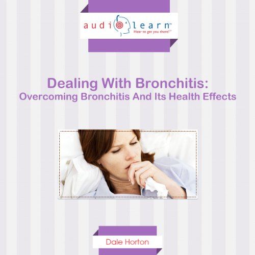 Dealing with Bronchitis audiobook cover art