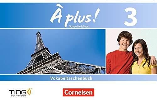 À plus ! - Nouvelle édition: Band 3 - Vokabeltaschenbuch