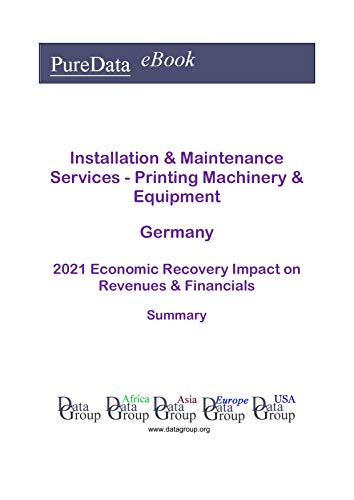 Installation & Maintenance Services - Printing Machinery & Equipment Germany Summary:...