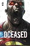 DCeased (DC Deluxe : les romans graphiques incontournables de l'univers DC)