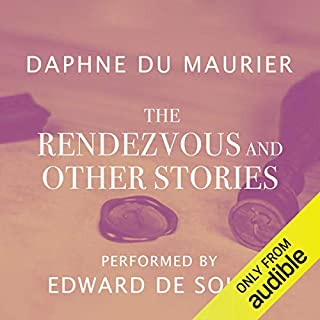 The Rendezvous and Other Stories                   By:                                                                                                                                 Daphne du Maurier                               Narrated by:                                                                                                                                 Edward De Souza                      Length: 9 hrs and 1 min     64 ratings     Overall 4.3