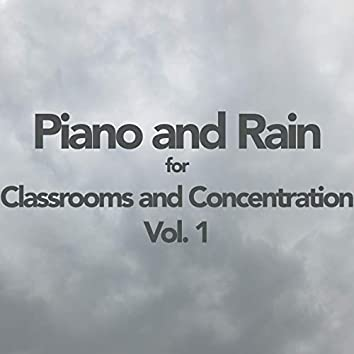 Piano and Rain for Classrooms and Concentration, Vol. 1