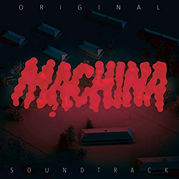 Machina (Original Motion Picture Soundtrack)