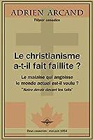Le christianisme a-t-il fait faillite ?