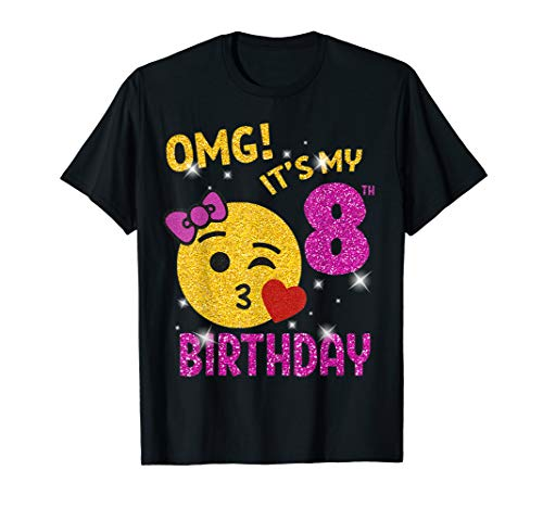 OMG It's My 8th Birthday Emoji Shirt 8 years old Girl Gift T-Shirt