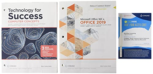 Bundle: Technology for Success: Computer Concepts, Loose-leaf Version, 2020 + Shelly Cashman Series Microsoft Office 365 & Office 2019 Introductory, ... The Shelly Cashman Series Colle