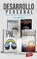 Desarrollo Personal: Técnicas PNL y Hábitos atómicos Positivos, Autoayuda Ansiedad, Mindfulness para principiantes, Autoestima (Spanish Version)
