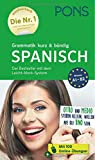 PONS Grammatik kurz und bündig Spanisch: Der Bestseller mit dem Leicht-Merk-System (PONS Grammatik kurz & bündig)