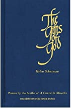 [The Gifts of God] (By: Helen Schucman) [published: May, 2008]