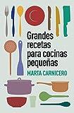 Grandes recetas para cocinas pequeñas (Obras diversas)