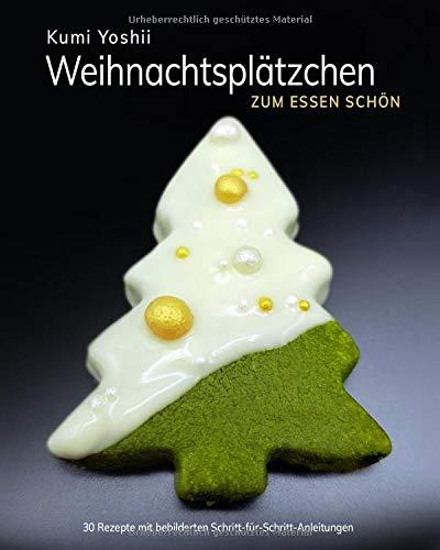 Weihnachtsplätzchen: Zum Essen schön