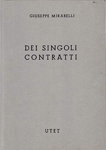 Commentario del Codice Civile. Libro IV, tomo I - II - III - Delle obbligazioni