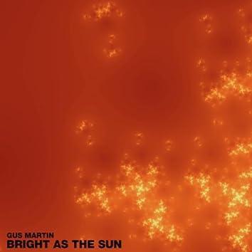 Brigth as the Sun