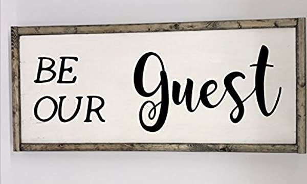 Be Our Guest Wooden Framed Sign