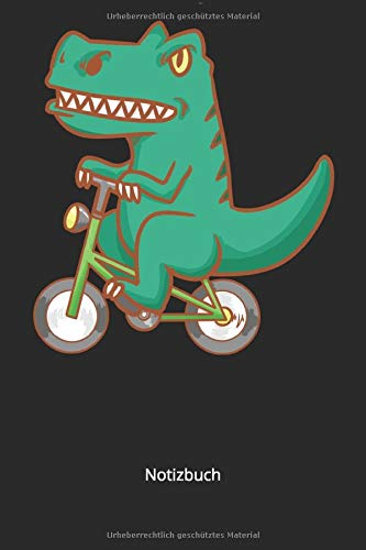 Notizbuch: T-Rex Fahrrad BMX Fahrer Dinosaurier Dino für Kinder & Biker (Liniertes Notizbuch mit 100 Seiten für Eintragungen aller Art)