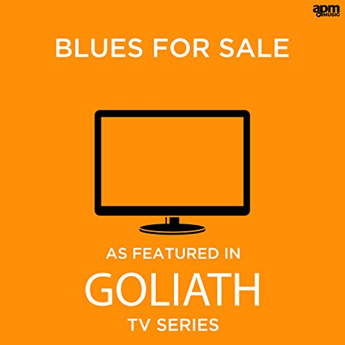 Blues for Sale (As Featured in 'Goliath' TV Series)