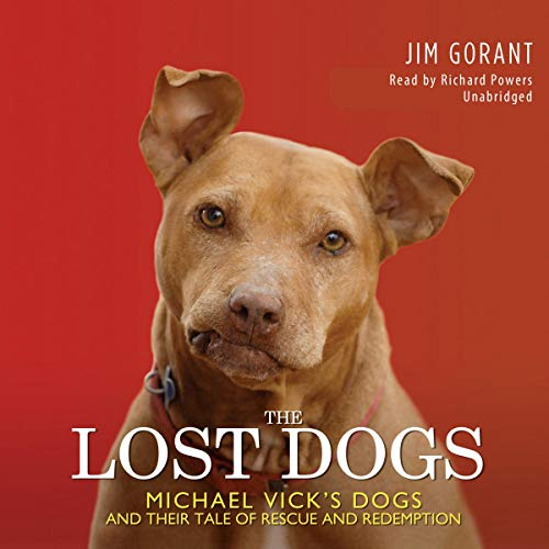 The Lost Dogs Audiobook By Jim Gorant cover art