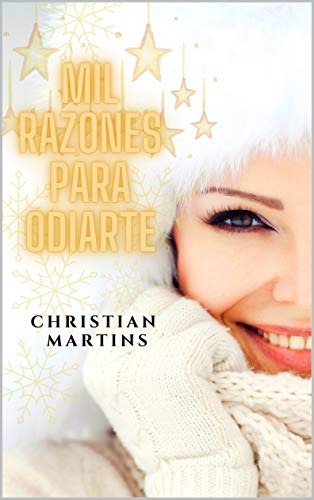 Mil razones para odiarte de Christian Martins