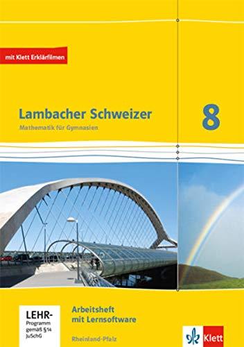 Lambacher Schweizer Mathematik 8. Ausgabe Rheinland-Pfalz: Arbeitsheft plus Lösungsheft und Lernsoftware Klasse 8 (Lambacher Schweizer. Ausgabe für Rheinland-Pfalz ab 2012)