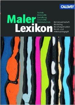 MalerLexikon: Aktualisierte Neuauflage 2009 von Siegfried Federl (Herausgeber) ( 13. November 2009 )