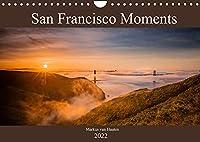 San Francisco Moments (Wandkalender 2022 DIN A4 quer): Eine persoenliche Auswahl von Eindruecken und Momenten festgehalten in 12 Bildern aus der Metropole San Francisco. (Monatskalender, 14 Seiten )