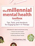 Image of The Millennial Mental Health Toolbox: Tips, Tools, and Handouts for Engaging Gen Y in Therapy
