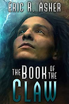 The Book of the Claw (Vesik 10) by [Eric Asher]
