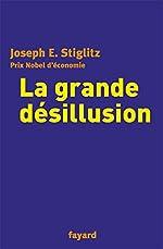 La grande désillusion de Joseph E. Stiglitz