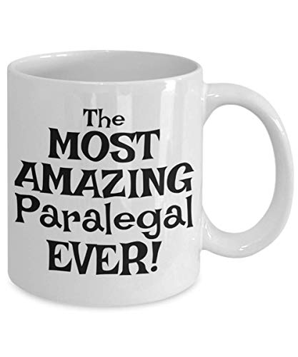 Coffee Assistant Lawyer Appreciationno Gift Most Amazing Eve - Taza blanca (11 oz)