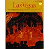 Las Vegas (A Sunset Pictorial) (America's entertainment capital in the desert - its stars and personalities, history, hotels, and scenic attractions...plus a how-to gaming guide.)