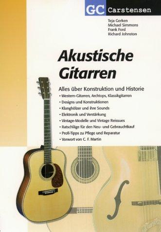 Akustische Gitarren: Alles über Konstruktion und Historie