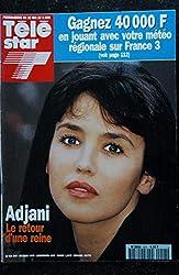 TELE STAR 921 Isabelle ADJANI Cover + 3 p. - Bruel - Mallaury Nataf Gloria Lasso - 23 mai 1994