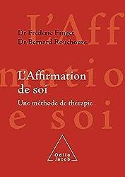couverture livre l'affirmation de soi Frédéric Fanget Bernard Rouchouse