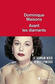 Avant les diamants de Dominique Maisons 41BFR5dg39L._SX195_